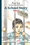 A School Story (Book 1)