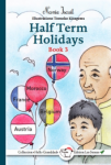 Halfterm Holidays (Book 3)